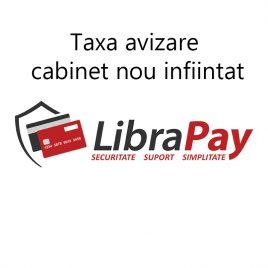Taxa avizare cabinet nou infiintat