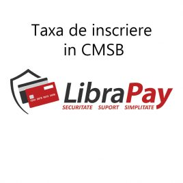 Taxa de inscriere in CMSB
